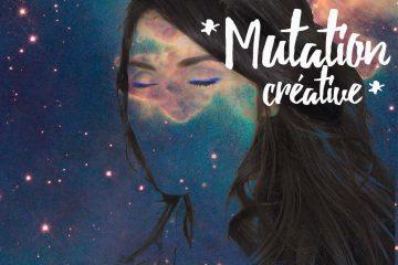 univers mutation créative